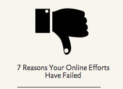 7 common reasons online efforts failed